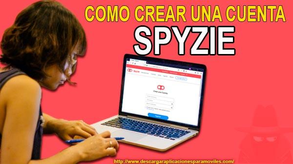 Como Crear Una Cuenta Spyzie