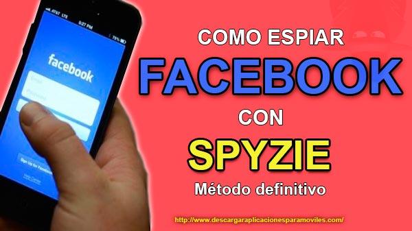 Como Espiar Facebook De Otra Persona Gratis