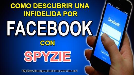 Como Descubrir Una Infidelidad En Facebook Spyzie Doc