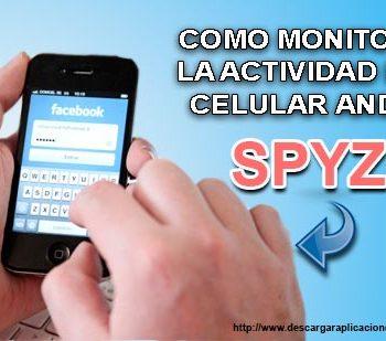 Como Monitorear La Actividad De Un Celular Android Spyzie